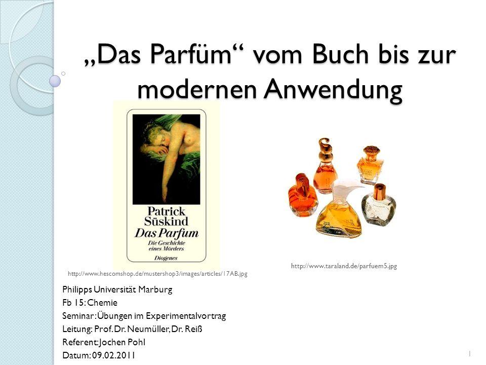 """""""Das Parfüm vom Buch bis zur modernen Anwendung"""