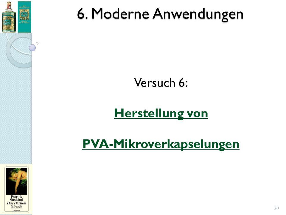 6. Moderne Anwendungen Versuch 6: Herstellung von