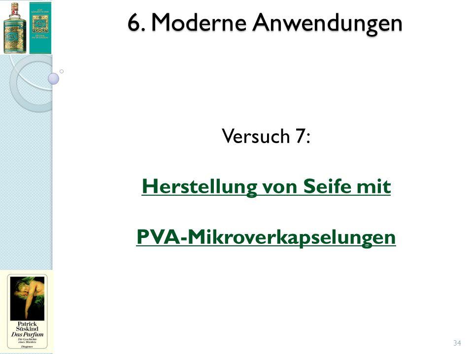 6. Moderne Anwendungen Versuch 7: Herstellung von Seife mit