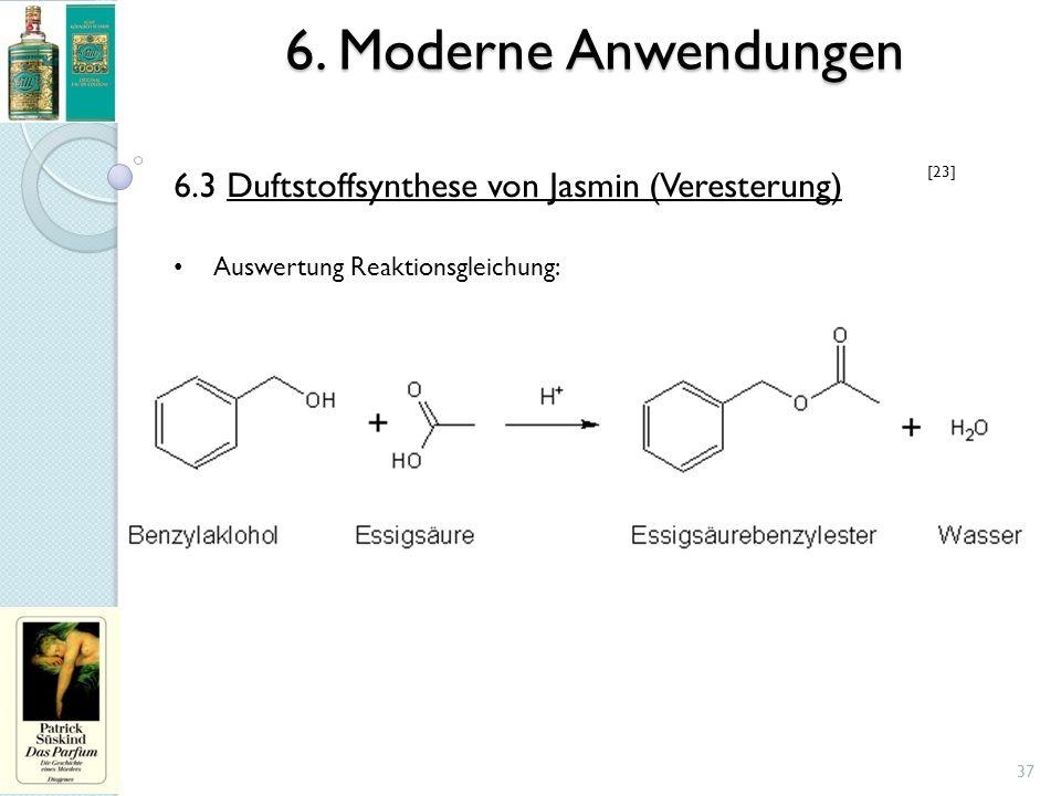 6. Moderne Anwendungen 6.3 Duftstoffsynthese von Jasmin (Veresterung)