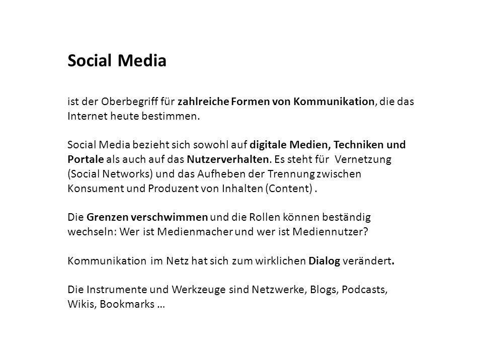 Social Media ist der Oberbegriff für zahlreiche Formen von Kommunikation, die das Internet heute bestimmen.