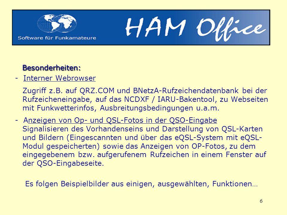 Besonderheiten: - Interner Webrowser Zugriff z. B. auf QRZ