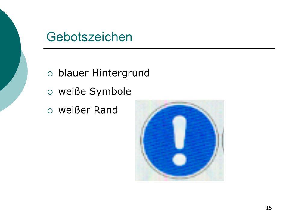 Gebotszeichen blauer Hintergrund weiße Symbole weißer Rand