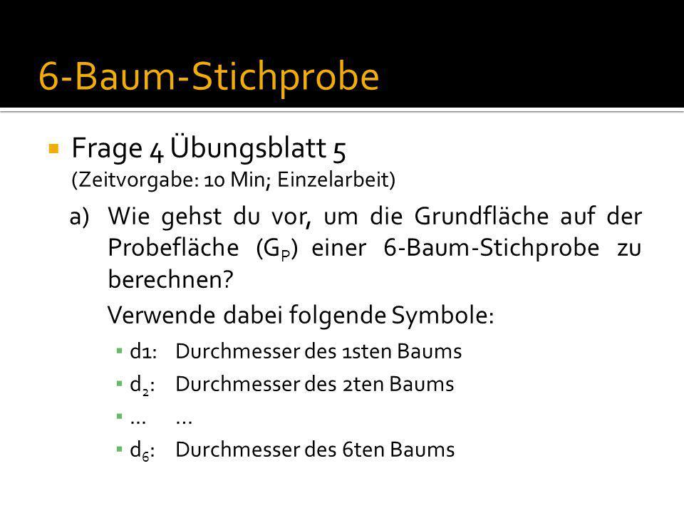6-Baum-Stichprobe Frage 4 Übungsblatt 5