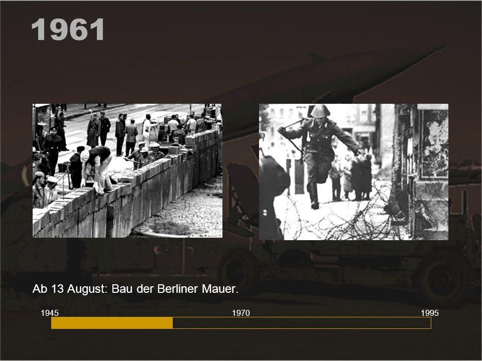 Ab 13 August: Bau der Berliner Mauer.