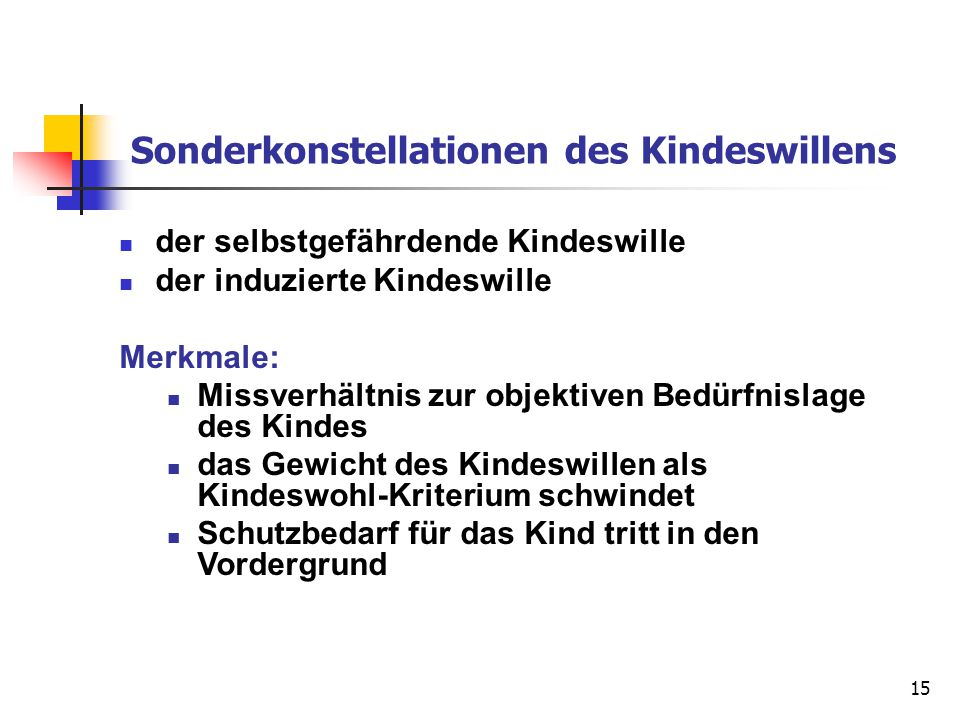 Sonderkonstellationen des Kindeswillens