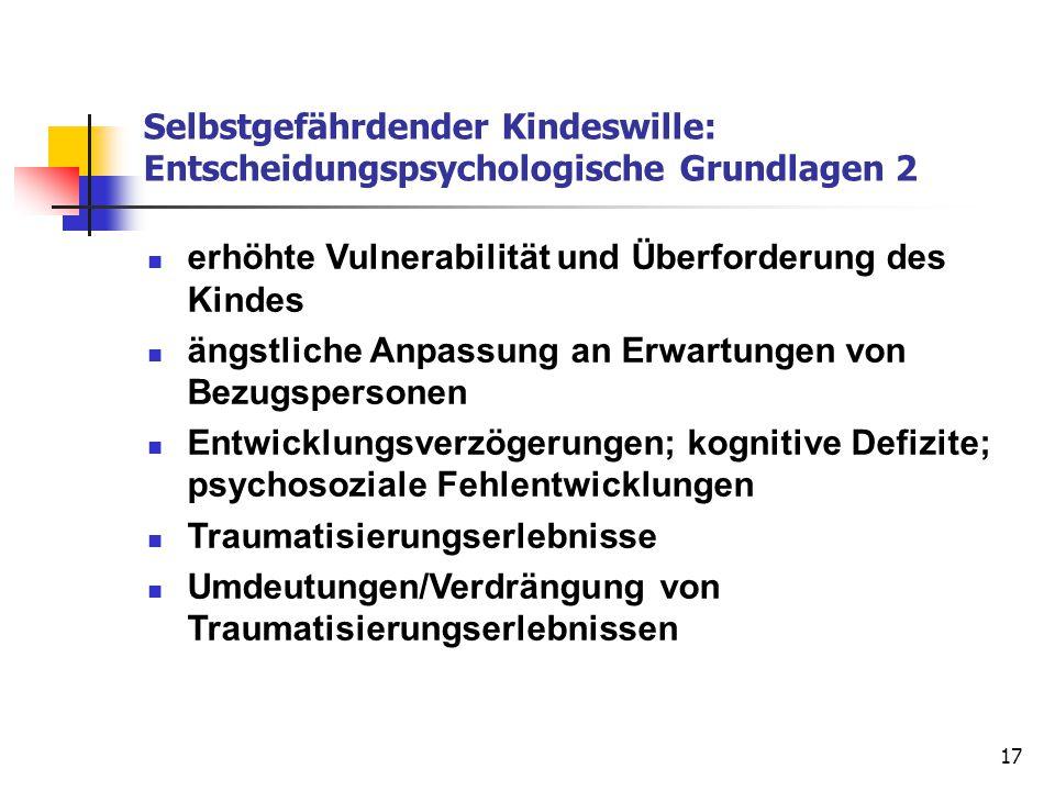 Selbstgefährdender Kindeswille: Entscheidungspsychologische Grundlagen 2