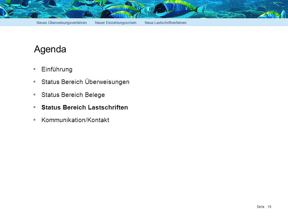 Agenda Einführung Status Bereich Überweisungen Status Bereich Belege