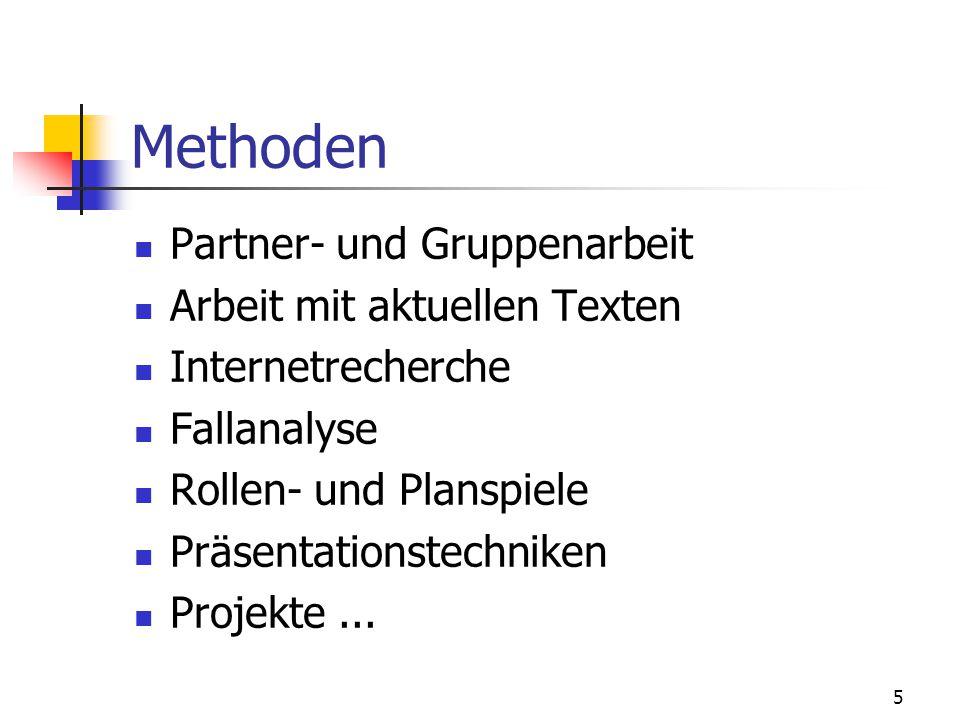 Methoden Partner- und Gruppenarbeit Arbeit mit aktuellen Texten