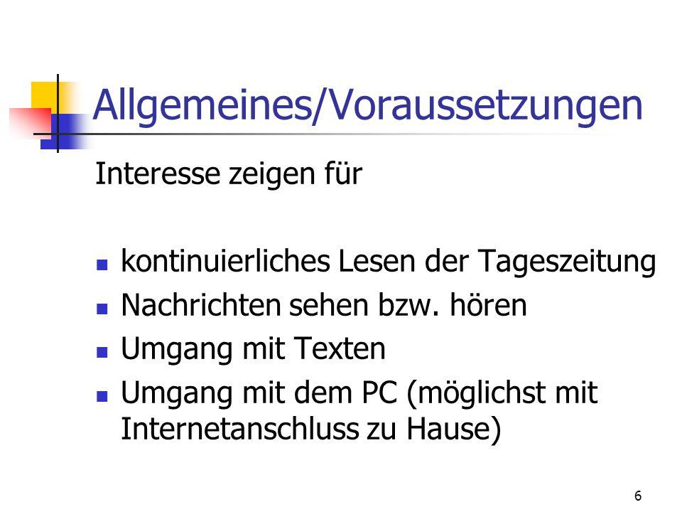 Allgemeines/Voraussetzungen