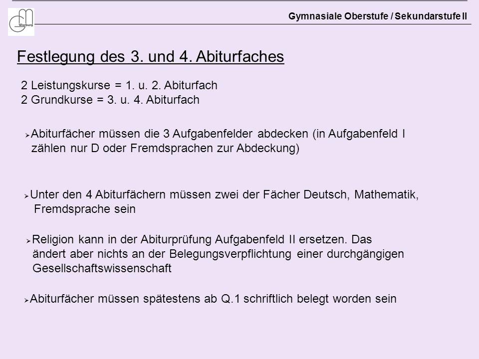 Festlegung des 3. und 4. Abiturfaches