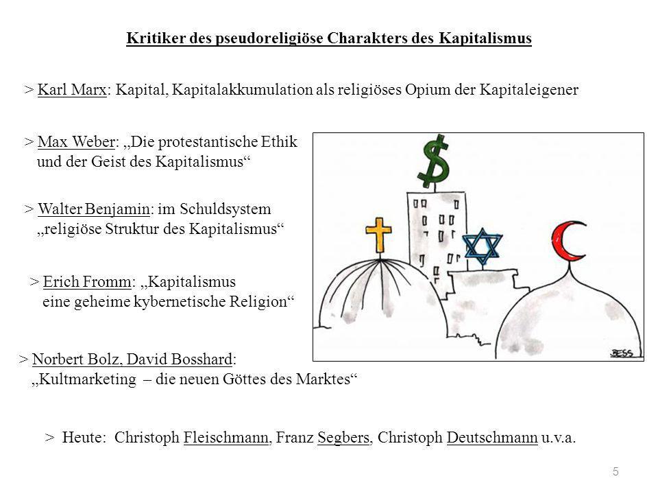 Kritiker des pseudoreligiöse Charakters des Kapitalismus