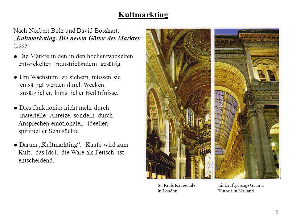 "Kultmarkting Nach Norbert Bolz und David Bosshart: ""Kultmarketing. Die neuen Götter des Marktes (1995)"