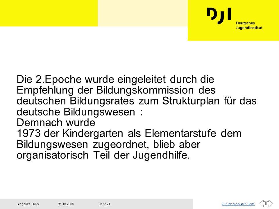 Die 2.Epoche wurde eingeleitet durch die Empfehlung der Bildungskommission des deutschen Bildungsrates zum Strukturplan für das deutsche Bildungswesen : Demnach wurde 1973 der Kindergarten als Elementarstufe dem Bildungswesen zugeordnet, blieb aber organisatorisch Teil der Jugendhilfe.