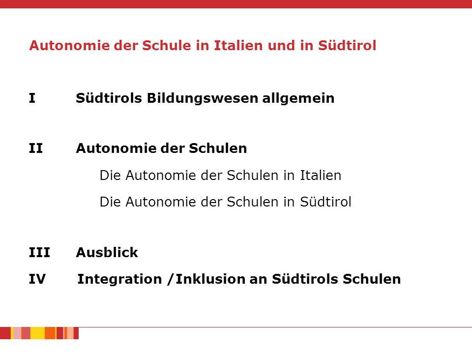 Autonomie der Schule in Italien und in Südtirol