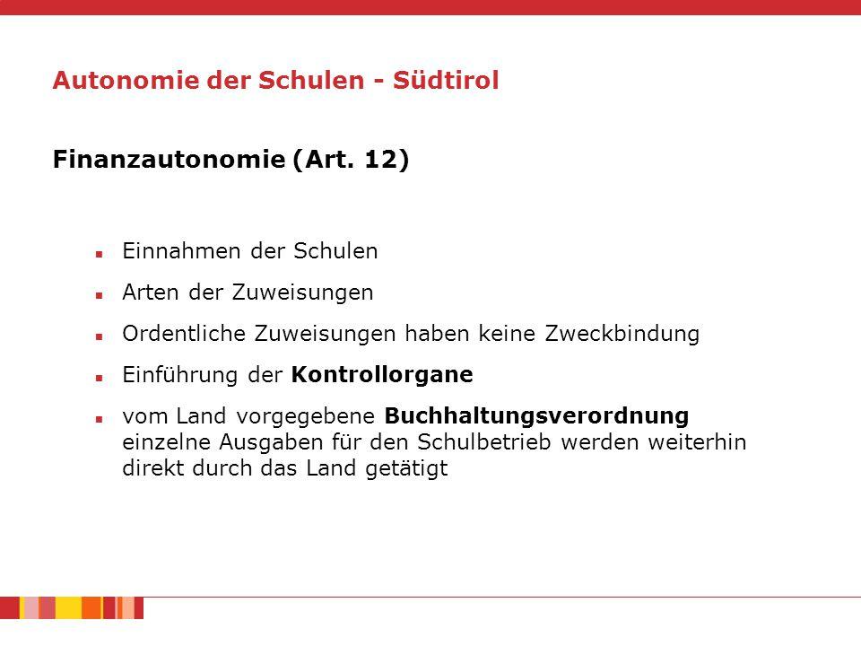 Autonomie der Schulen - Südtirol