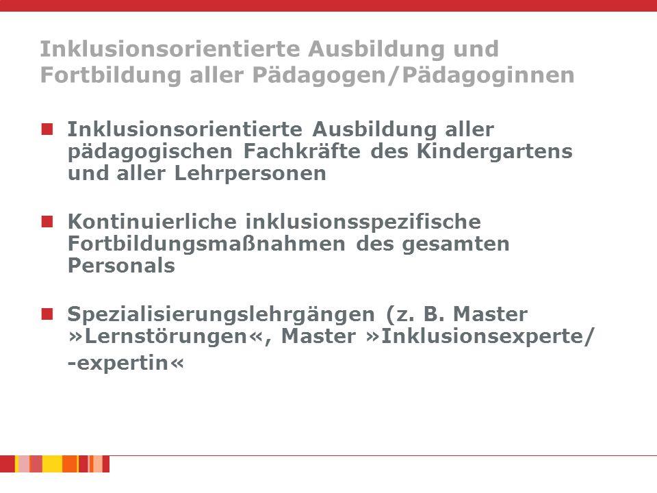 Inklusionsorientierte Ausbildung und Fortbildung aller Pädagogen/Pädagoginnen