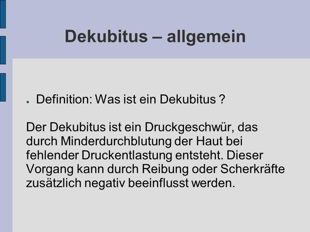 Dekubitus – allgemein Definition: Was ist ein Dekubitus