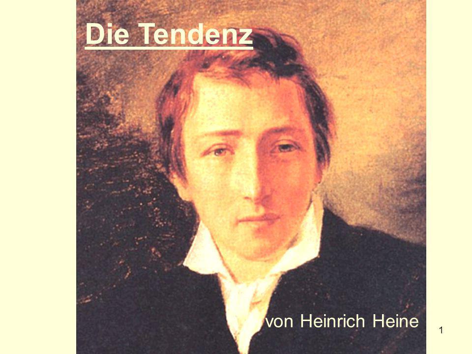 Die Tendenz von Heinrich Heine
