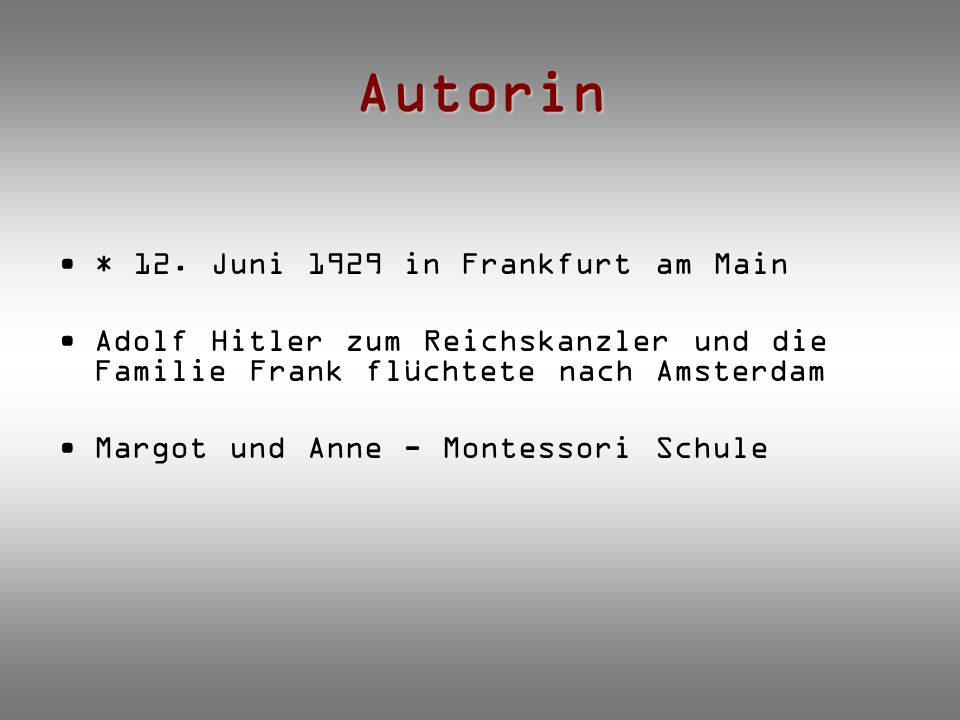 Autorin * 12. Juni 1929 in Frankfurt am Main