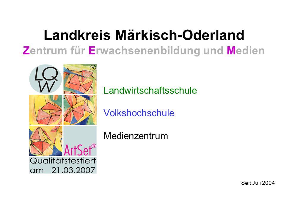 Landkreis Märkisch-Oderland Zentrum für Erwachsenenbildung und Medien