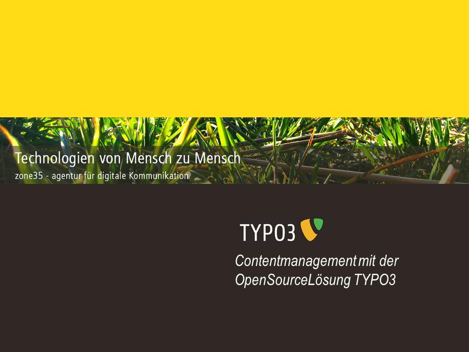 Contentmanagement mit der OpenSourceLösung TYPO3