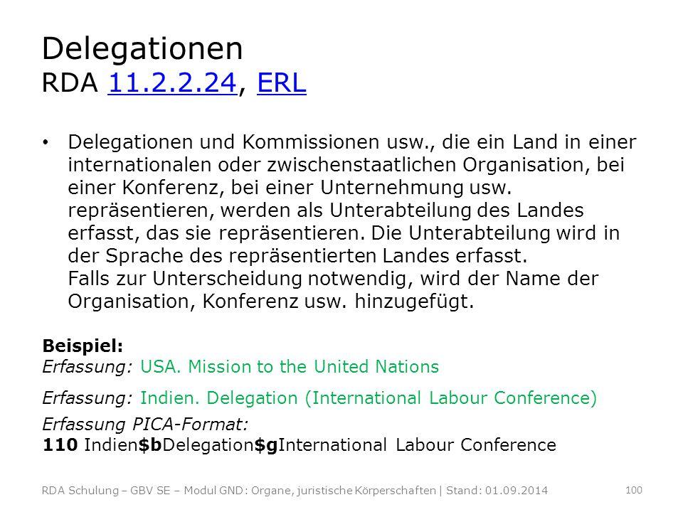 Delegationen RDA 11.2.2.24, ERL