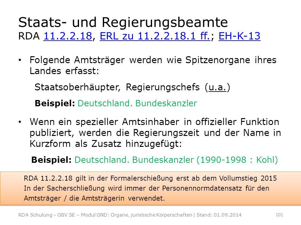 Staats- und Regierungsbeamte RDA 11. 2. 2. 18, ERL zu 11. 2. 2. 18
