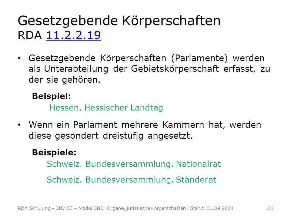 Gesetzgebende Körperschaften RDA 11.2.2.19
