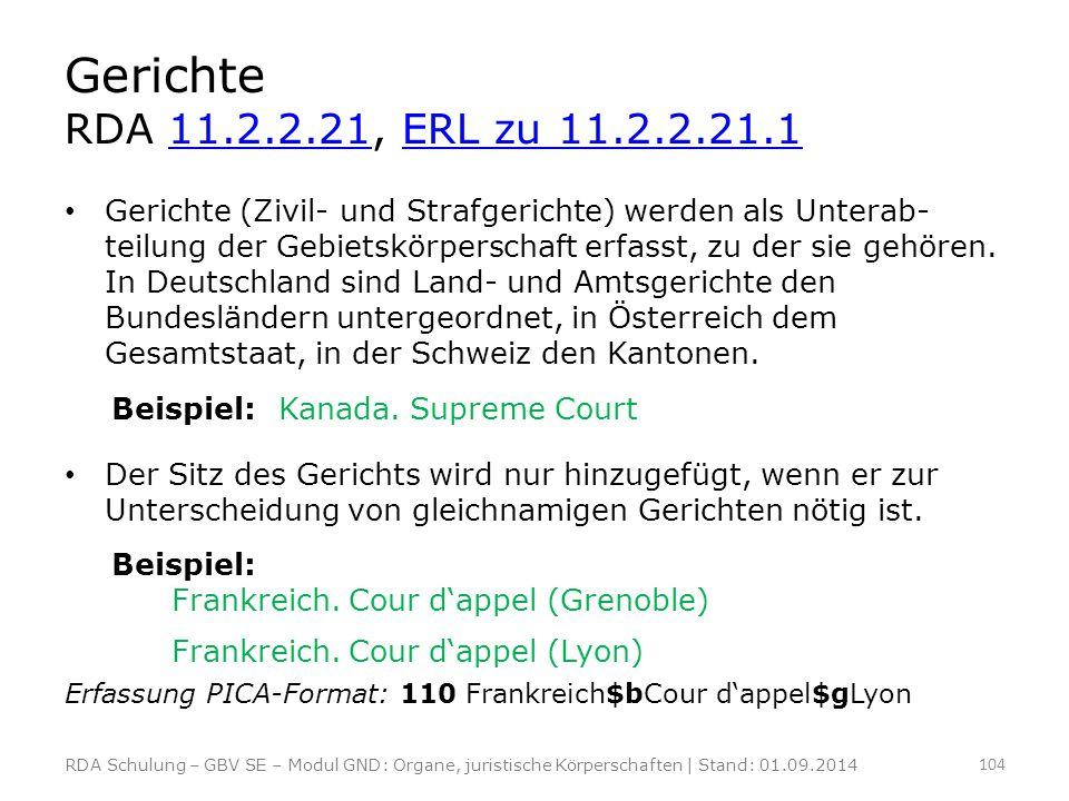 Gerichte RDA 11.2.2.21, ERL zu 11.2.2.21.1