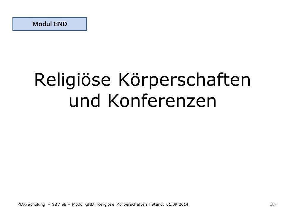 Religiöse Körperschaften und Konferenzen