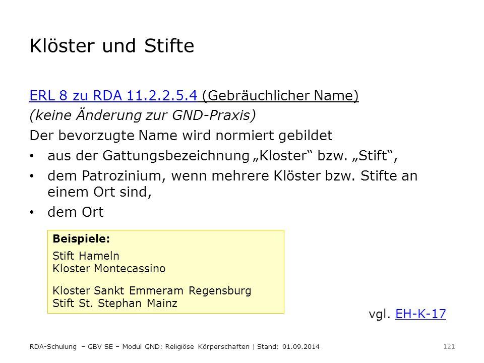 Klöster und Stifte ERL 8 zu RDA 11.2.2.5.4 (Gebräuchlicher Name)