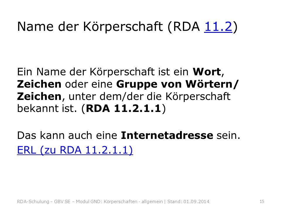 Name der Körperschaft (RDA 11.2)