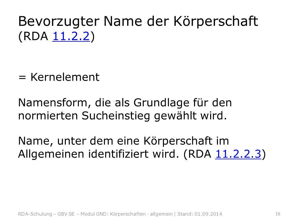 Bevorzugter Name der Körperschaft (RDA 11.2.2)