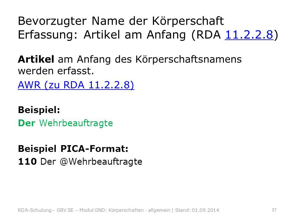 Bevorzugter Name der Körperschaft Erfassung: Artikel am Anfang (RDA 11