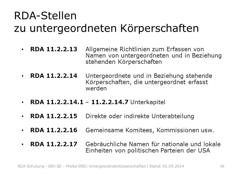 RDA-Stellen zu untergeordneten Körperschaften