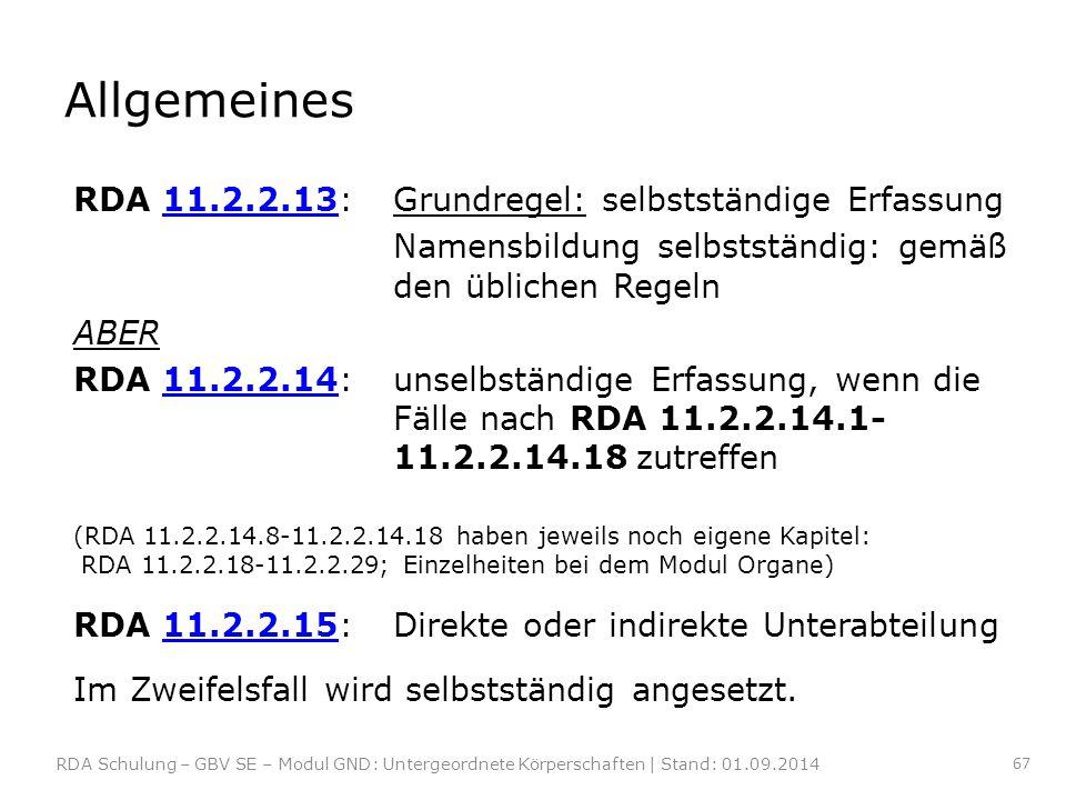 Allgemeines RDA 11.2.2.13: Grundregel: selbstständige Erfassung