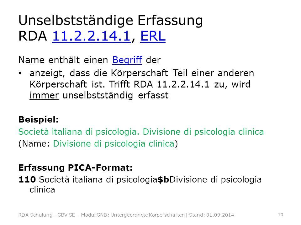 Unselbstständige Erfassung RDA 11.2.2.14.1, ERL