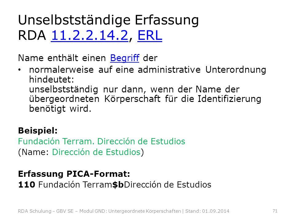Unselbstständige Erfassung RDA 11.2.2.14.2, ERL