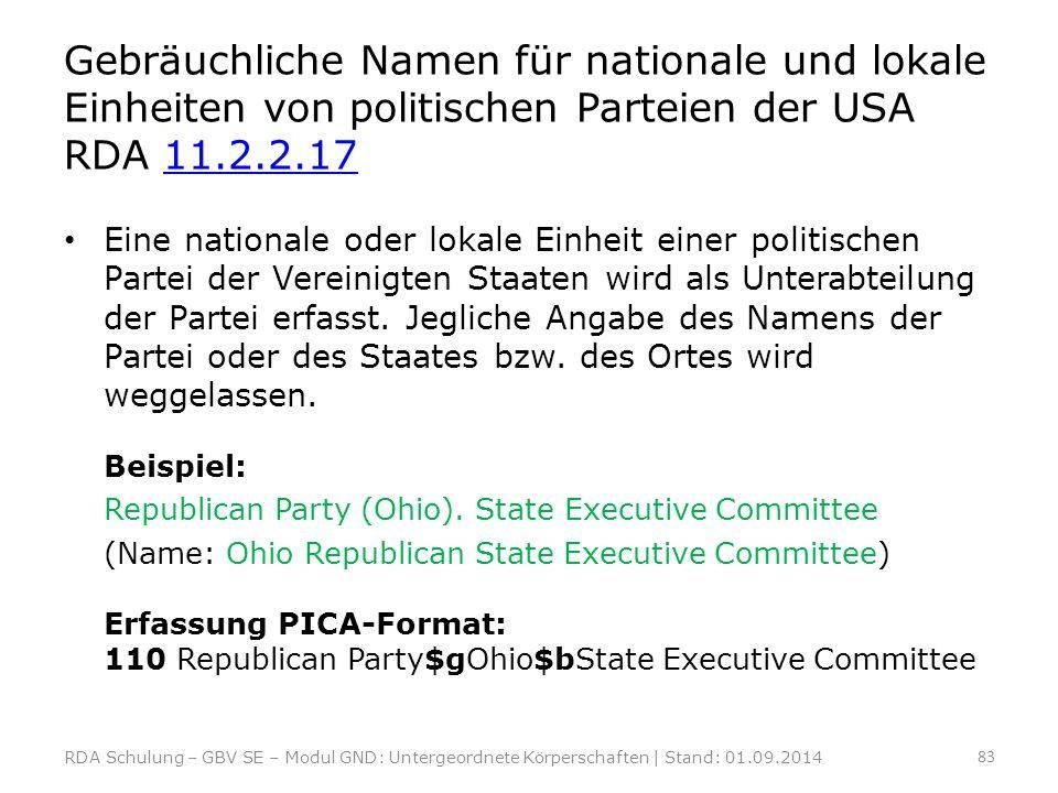 Gebräuchliche Namen für nationale und lokale Einheiten von politischen Parteien der USA RDA 11.2.2.17