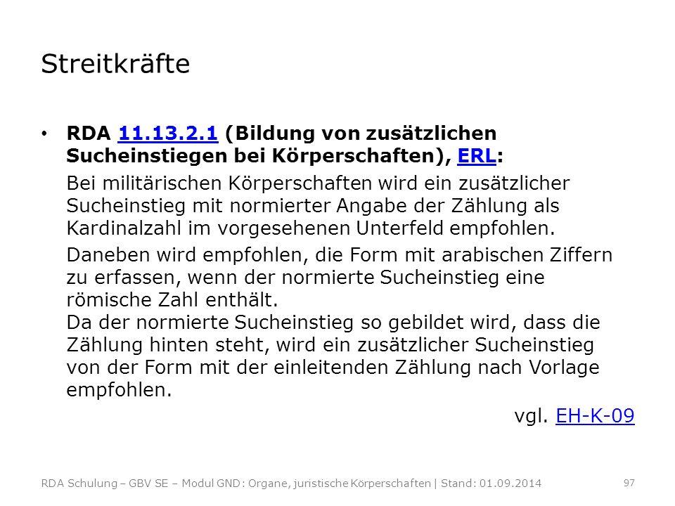 Streitkräfte RDA 11.13.2.1 (Bildung von zusätzlichen Sucheinstiegen bei Körperschaften), ERL:
