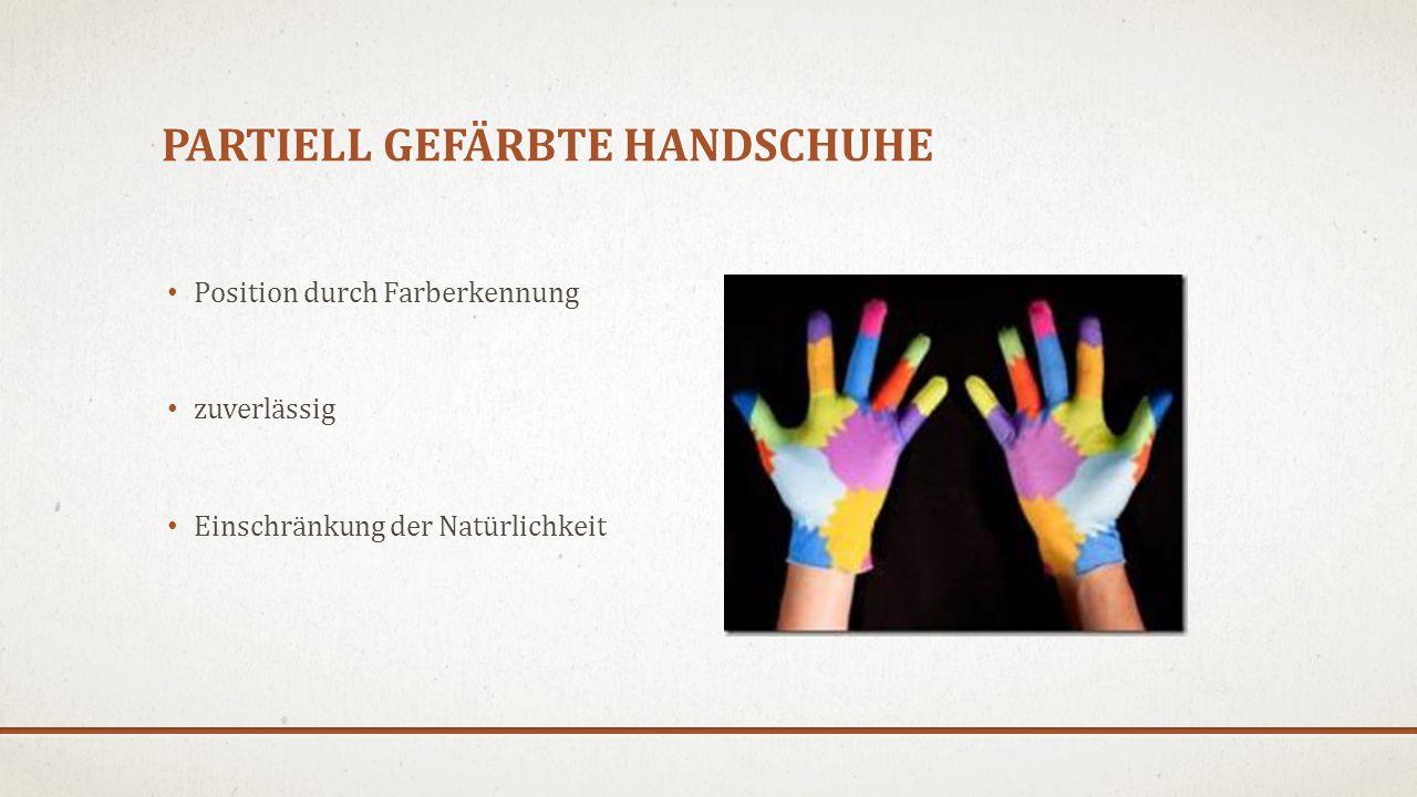 Partiell gefärbte Handschuhe