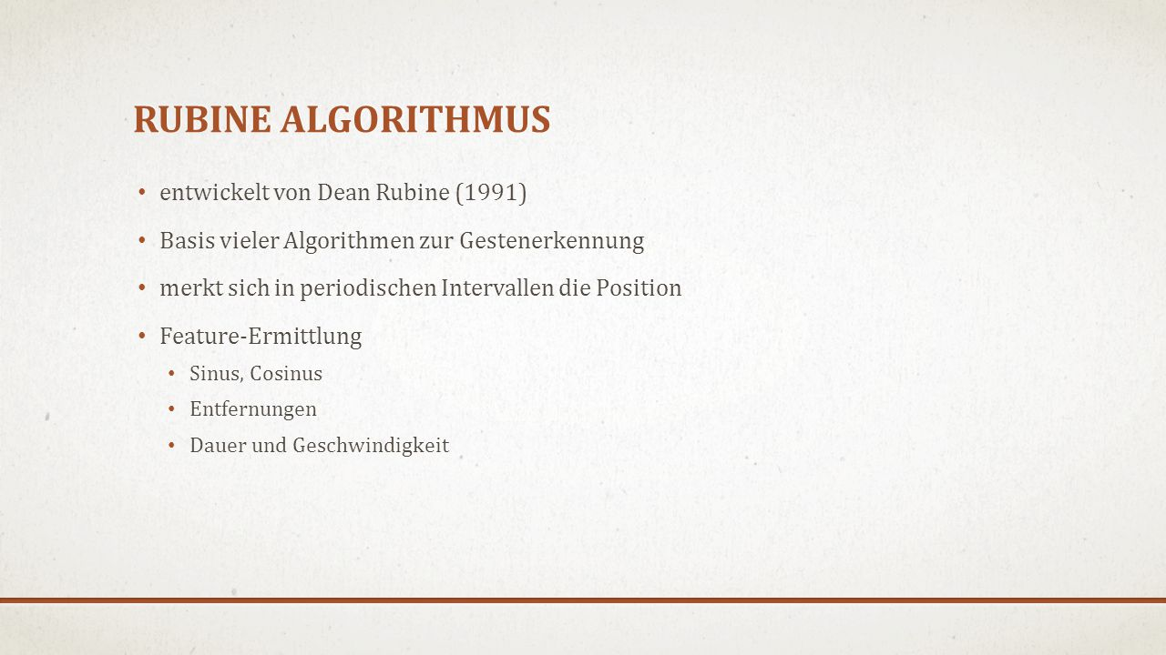 Rubine Algorithmus entwickelt von Dean Rubine (1991)