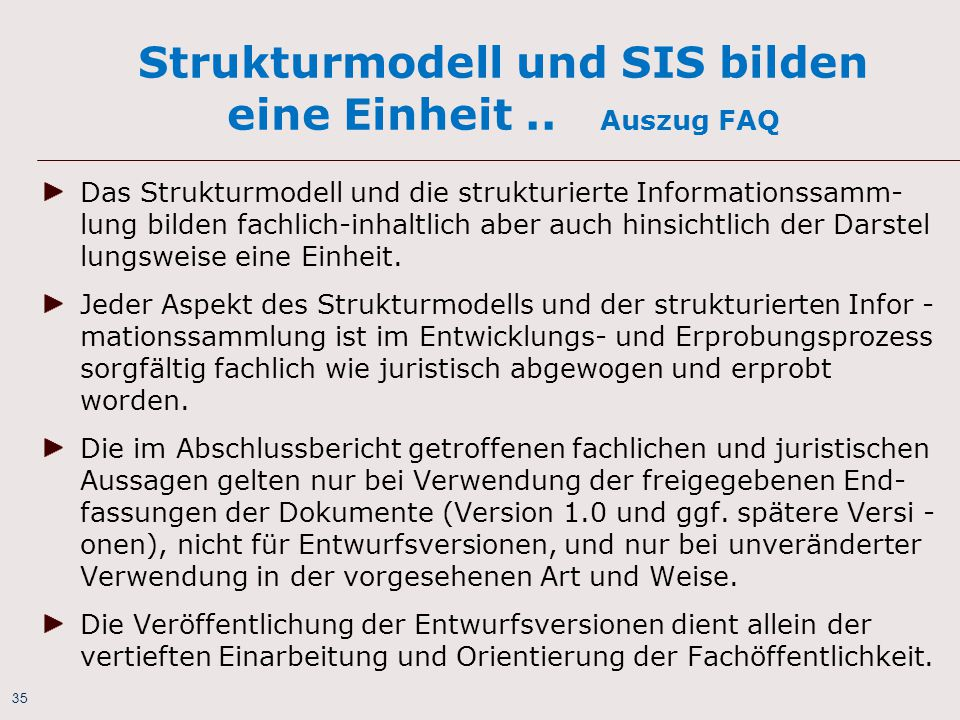 Strukturmodell und SIS bilden eine Einheit .. Auszug FAQ