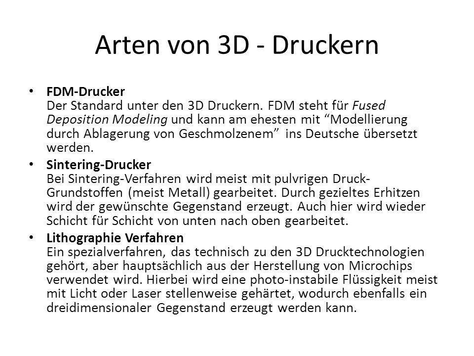 Arten von 3D - Druckern