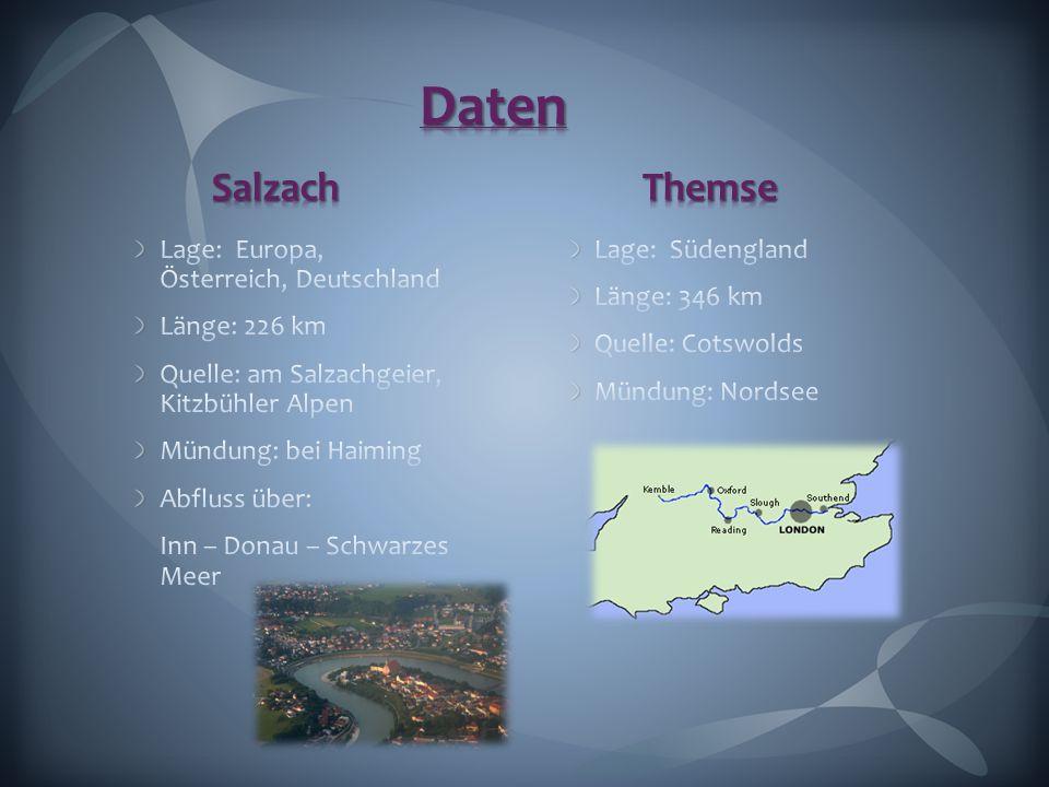 Daten Salzach Themse Lage: Europa, Österreich, Deutschland