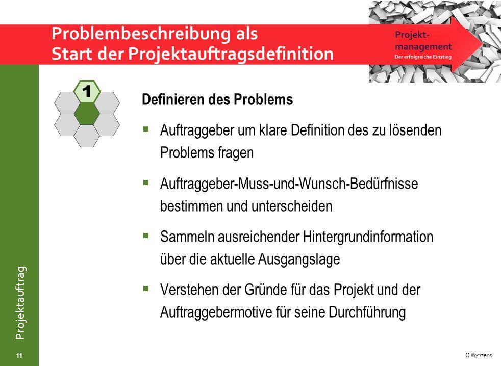 Problembeschreibung als Start der Projektauftragsdefinition