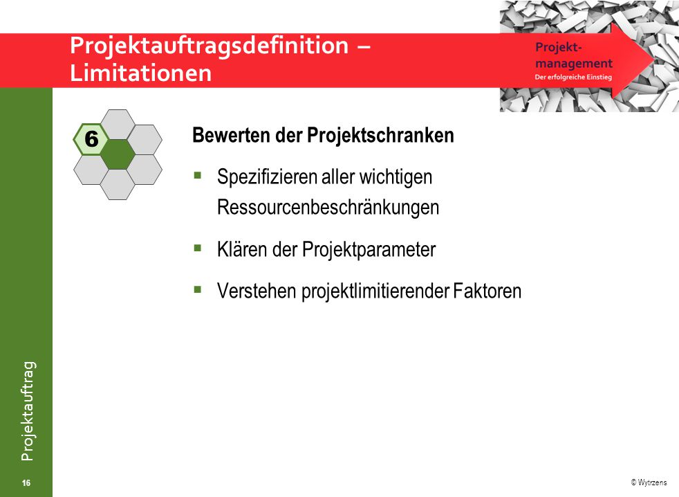Projektauftragsdefinition – Limitationen