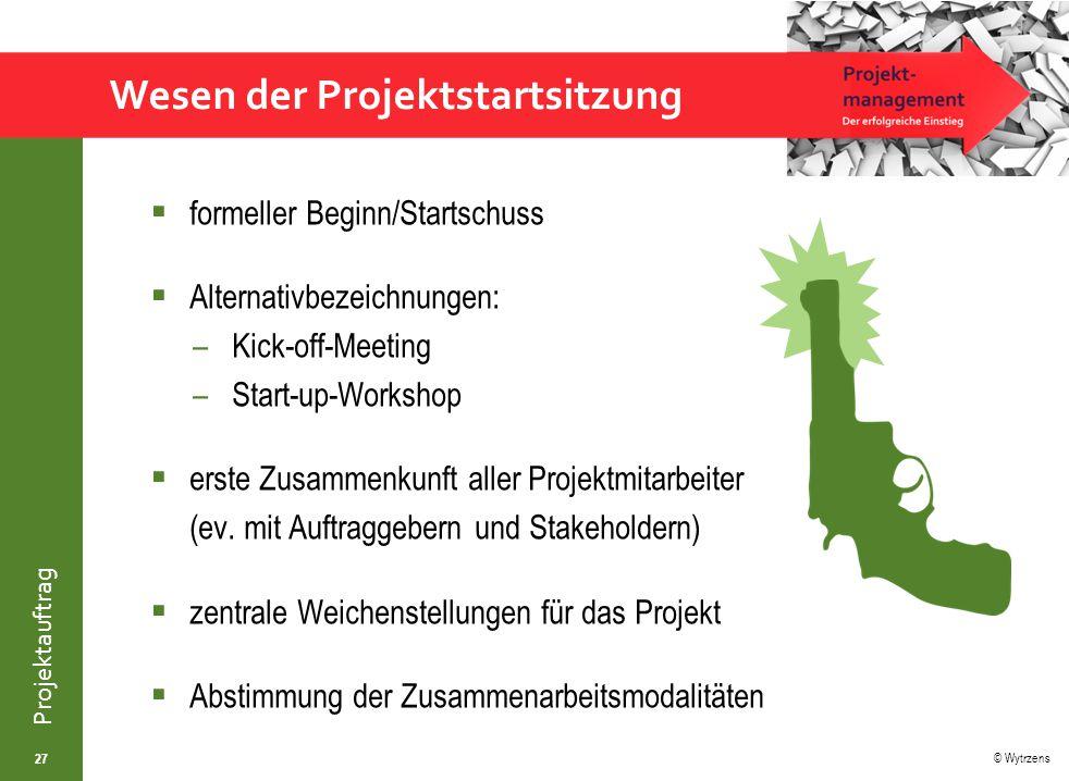 Wesen der Projektstartsitzung