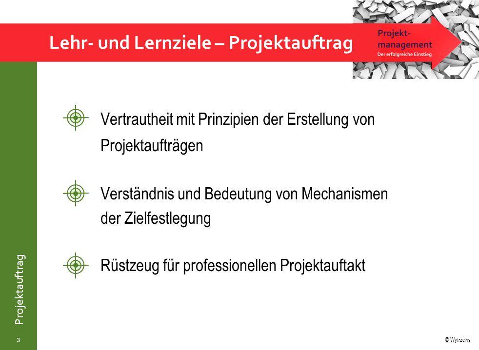 Lehr- und Lernziele – Projektauftrag